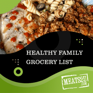 What does a healthy family grocery list should look like.